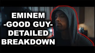 Eminem's Good Guy Explained   Kamikaze