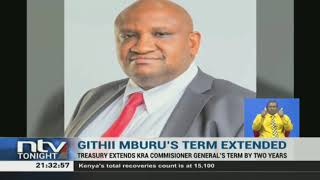 James Githii Mburu, will now serve as the Commissioner General of