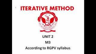 This video is the tutorial ofIterative or Iteration method under unit 2 of mathematics 3 (maths 3) of RGPV ( Ragiv Gandhi Proudyugiki Vishwavidyalaya. Guys t...
