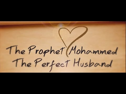 How prophet Muhammad treated his wives? -Short Version