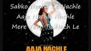 Aaja Nachle Lyrics - YouTube
