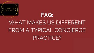 What makes us different from a typical concierge practice?