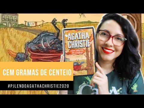 Cem Gramas de Centeio (#PJLENDOAGATHACHRISTIE2020) Livro 11 | DE LIVRO EM LIVRO