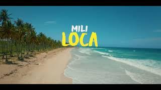 Mili   Loca  (Official Music Video    4k  )