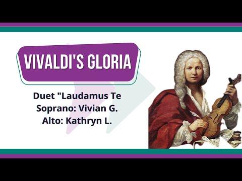 "Duet ""Laudamus Te"", performed by SOPRANO Viviana Garabello & ALTO Kathryn Linzmaier"