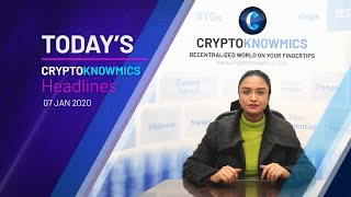 cryptoknowmics-daily-dose-of-crypto-updates-7-jan-2020