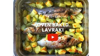 "Oven baked ""Lavraki"" (the European Sea bass)"