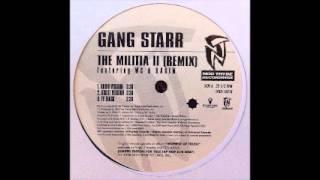 Gang Starr (Ft. WC & Rakim) - The Militia II