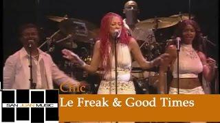 Chic Live- Le Freak & Good Times