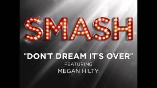 Smash - Don't Dream It's Over (DOWNLOAD MP3 + LYRICS)