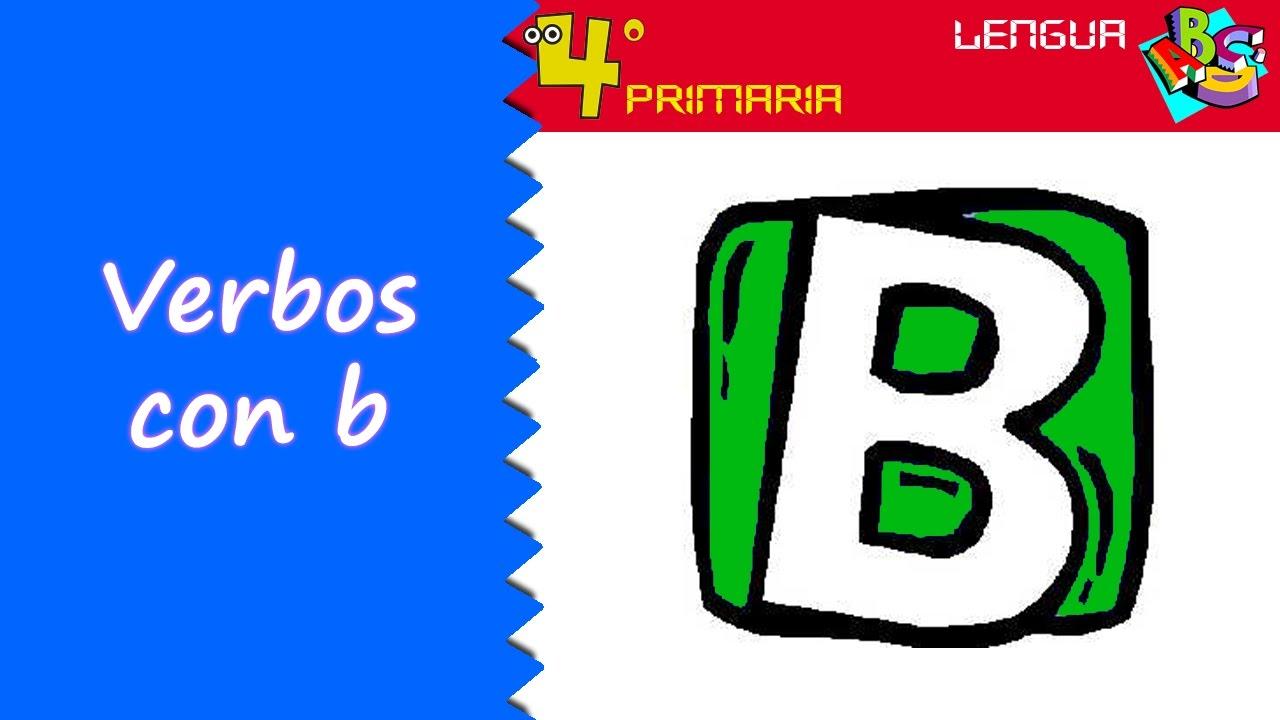 Lengua Castellana. 4º Primaria. Tema 11. Verbos con b (ortografía)