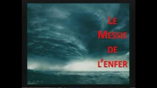 LE MESSIE DE L'ENFER - 1/3