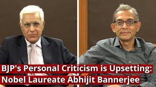BJP's Personal Criticism is Upsetting: Nobel laureate Abhijit Banerjee to Karan Thapar