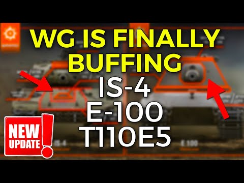 E-100, IS-4 and T110E5 Buffing is Coming! | World of Tanks Heavy Tank Buffs