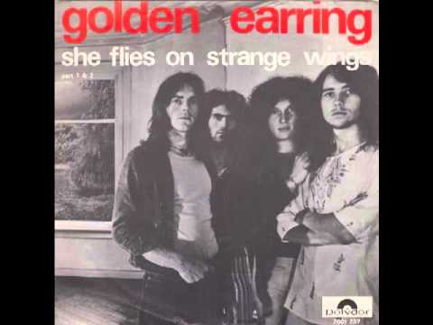 Golden Earring - She Flies On Strange Wings