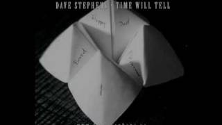Dave Stephens - Time Will Tell Album Promo