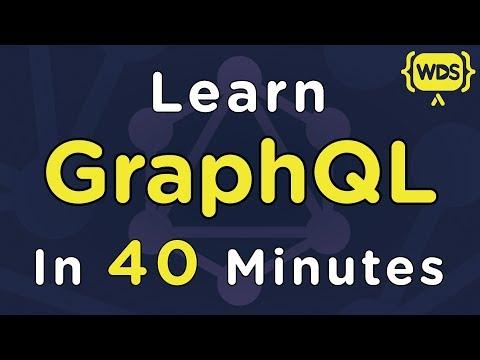 Learn GraphQL In 40 Minutes