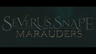 Северус Снейп и Мародеры|RUS|Озвучка JFoX