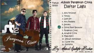 [FULL ALBUM] ST12 - Pangeran Cinta (2010)