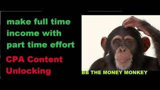 Make Full Time Income With Part Time Effort CPA Content Locking