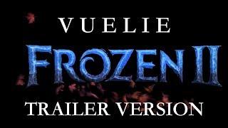 """"""" Vuelie """" - Frozen 2 (2019)"""