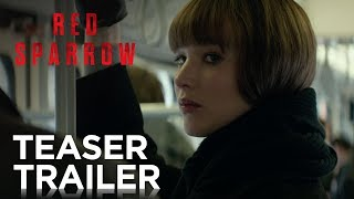 Red Sparrow | Teaser Trailer [HD] | 20th Century FOX