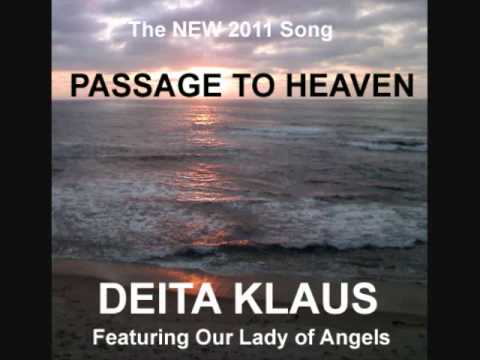 PASSAGE TO HEAVEN by Deita Klaus