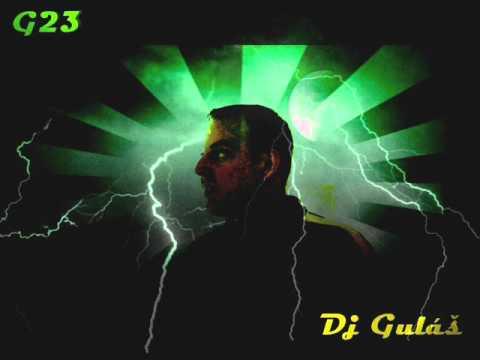 G23 Guly - G23 studio Dj Guláš - Za štěstím demo