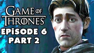 Game of Thrones - Telltale Games - Episode 6: The Ice Dragon - Gameplay Walkthrough Part 2