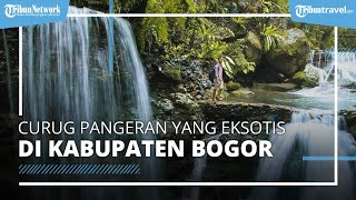 Potret Indahnya Curug Pangeran di Bogor, Tempat Wisata Gunung yang Punya Banyak Mitos