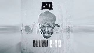 [Download] 50 Cent - OOOUUU (Remix) ft. Young M.A.