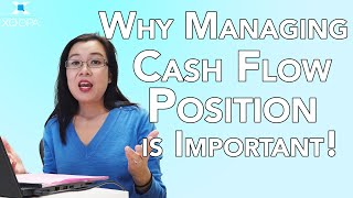 Why Managing Cash Flow Position is Important!