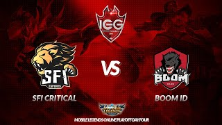 [Live] SFI CRITICAL vs BOOM ID | IEG 2018 - MLBB | Online Playoffs Day Four
