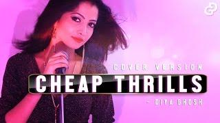 Cheap Thrills | SIA | Cover - Diya Ghosh
