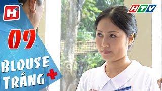 Blouse Trắng - Tập 09 | HTV Phim Tình Cảm Việt Nam Hay Nhất 2018