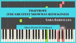 Tightrope (Sara Bareilles) Piano Cover Tutorial (Midi Sheets) The Greatest Showman Reimagined