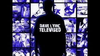 """REVIEW: """"Televised"""" x Dave Lyric"""
