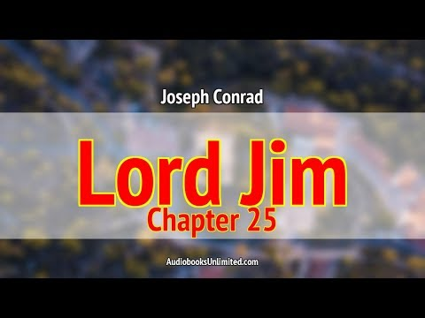 Lord Jim Audiobook Chapter 25