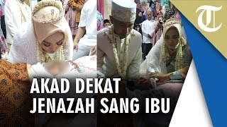 Pernikahan Dekat Jenazah sang Ibu yang Meninggal 5 Jam sebelum Akad