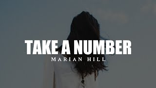 Marian Hill - take a number (Lyrics) ft. Dounia