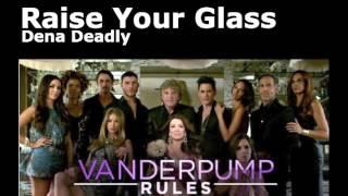 Raise Your Glass - Memoir Featuring Dena Deadly