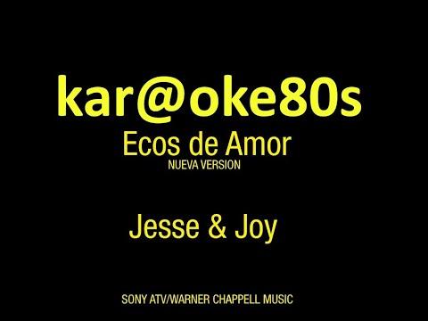 Ecos de amor Jessy & Joy