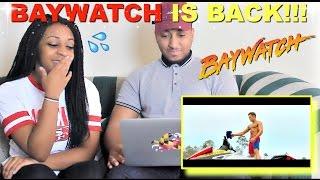 BAYWATCH Official Trailer 1 2017 REACTION