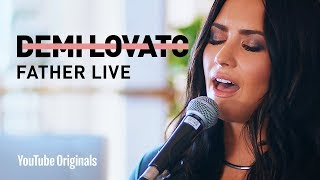 "Demi Lovato   ""Father"" Live"