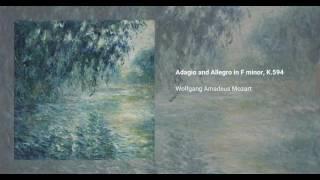 Adagio and Allegro in F minor, K. 594