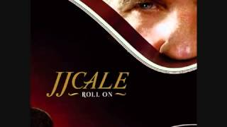 J.J.Cale - Where The Sun Don't Shine. - kobusu.com/longlifetoblues