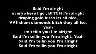 Wiz Khalifa   Alright Feat Trippie Redd & Preme (lyrics)