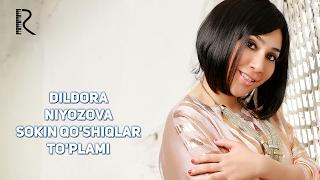 Dildora Niyozova - Sokin qo