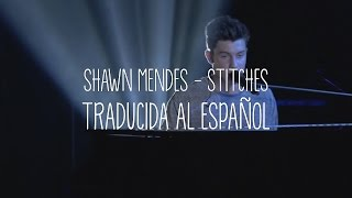 SHAWN MENDES   STITCHES | TRADUCIDA