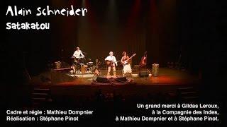 Alain Schneider - Satakatou - chanson pour enfants